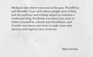 Marco Arment quote