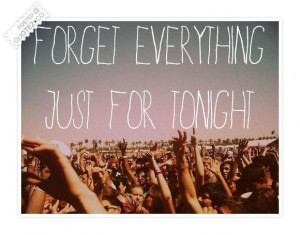 Forget everything quote