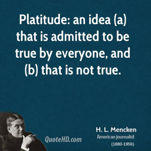 Quotes by H L Mencken