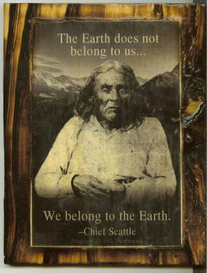 Chief Seattle | Quotes