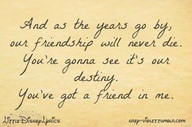 ... woody,you've got a friend in me,randy newman,quotes,life quotes,life