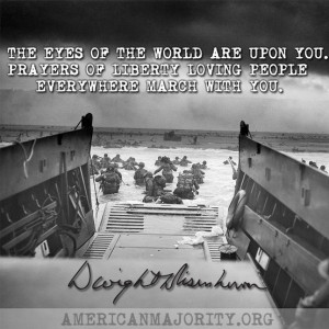 June 6, 1944 | D-Day, quote from Gen. Eisenhower's message to the ...