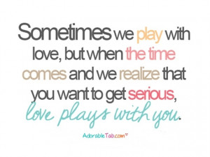 love, plays, with, you, quotation