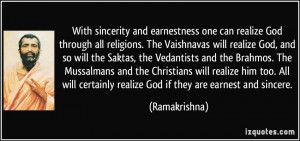 With sincerity and earnestness one can realize God through all ...