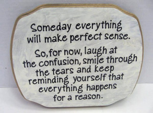 ... smile through the tears: Quote About Laugh At The Confusion Smile