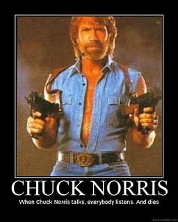 huck Norris never needs a flash light, he just stares into the ...