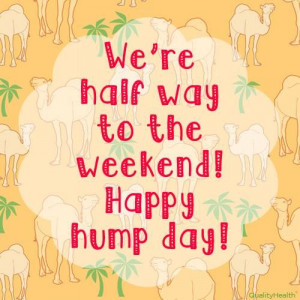 Happy Hump Day from QualityHealth!