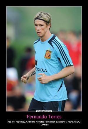 Fernando Torres – Kto jest najlepszy. Cristiano Ronaldo? Wojciech ...