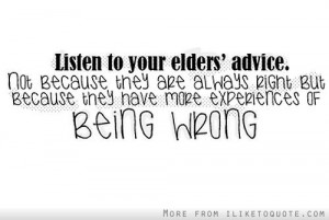 Listen to your elder's advice