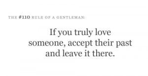 If you truly love someone, accept their past and leave it there