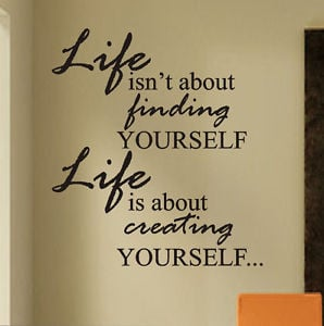 ... -Wall-Lettering-Life-Finding-Yourself-Creating-Yourself-Quote-Decal
