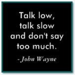 john wayne has the best classroom quotes, eh? More