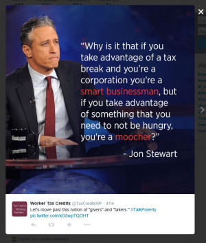 Jon Stewart quote on the disparity of views on tax breaks for the rich ...