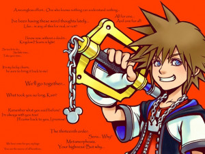 Multiple quotes from sora. I LOVE Kingdom Hearts! ;P