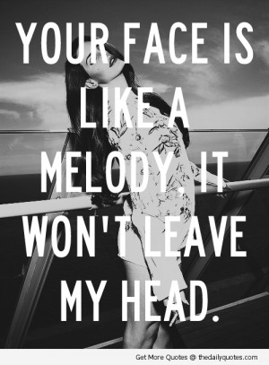 love-quotes-beautiful-sayings-nice-lovely-face-melody-quote-pic ...