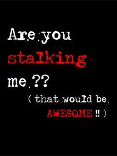 Quotes About Stalkers Funny http://www.sodahead.com/fun/do-u-think ...