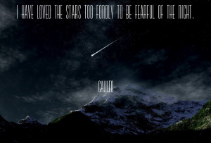 ... stars too fondly to be fearful of the night. Galileo Galilei quote 3