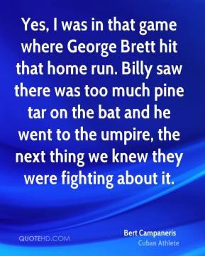 Brett Quotes