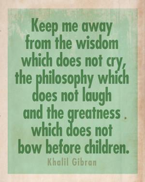 Kahlil Gibran Children Quotes
