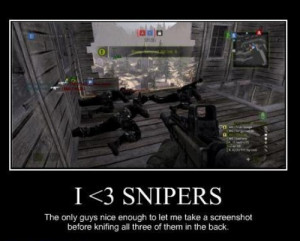 Funny Military Sniper Quotes I love snipers