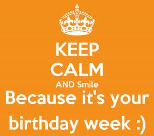 Happy Weekend Birthday Week