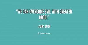 Quotes About Good Overcoming Evil