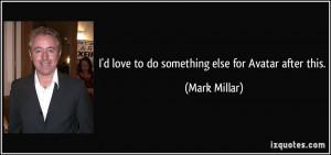 More Mark Millar Quotes