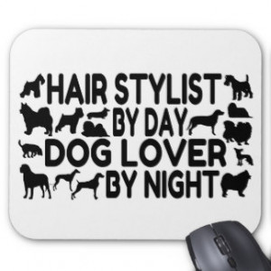Dog Lover Hair Stylist Mouse Pads