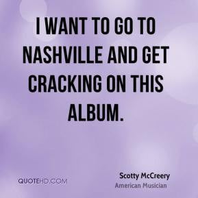 Scotty McCreery Quotes and Sayings