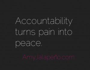 ... Accountability – Leadership – Quote - accountability-pain-peace