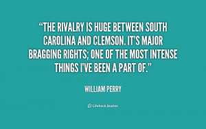 The rivalry is huge between South Carolina and Clemson. It's major ...