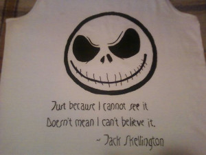 Jack Skellington shirt w/ quote. #Nightmare before #Christmas #Jack # ...