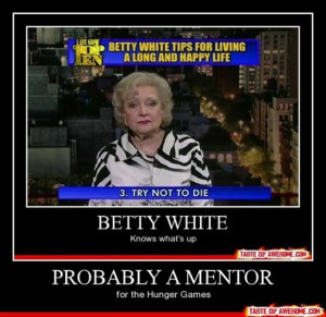 demotivational posters, betty white,