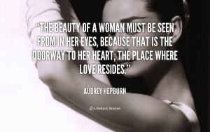 Audrey Hepburn the Beauty of a Woman Quotes