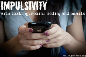 Impulsivity with Texting, Social Media, and Emails (and Suggested DBT ...