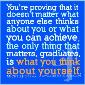 Graduation Quotes, Michelle Obama Graduation Quotes