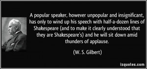 popular speaker, however unpopular and insignificant, has only to ...
