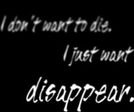 Just Want to Die Quotes