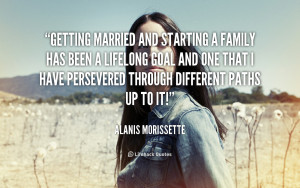 quote-Alanis-Morissette-getting-married-and-starting-a-family-has ...