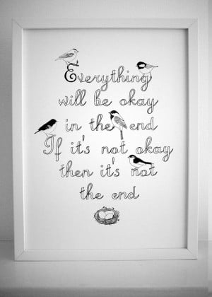 Everything is going to be okay' Print
