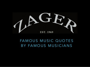 Famous Quotes by Famous Musicians