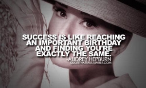 Audrey hepburn quotes and sayings success positive