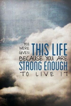 Famous Being Strong Quotes with Images Be Strong Photos Pictures ...