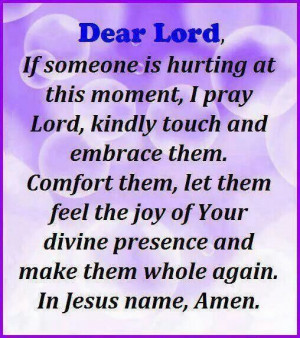 Prayer for healing. ..