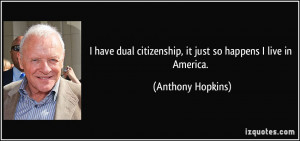 More Anthony Hopkins Quotes