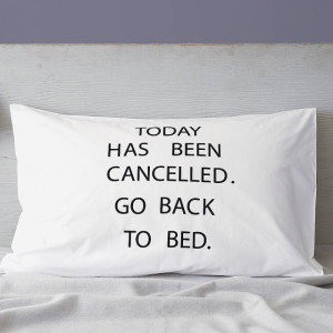 Happy Monday - Today Has Not Been Cancelled