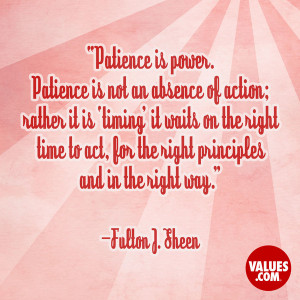 An inspiring quote about #patience from www.values.com #dailyquote # ...