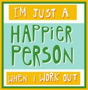 ... work together to make you feel good. In addition, after exercising you