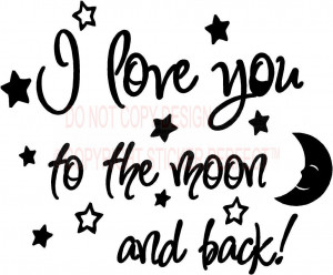 Home / I love you to the moon and back again! cute baby nursery wall ...