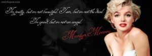 Marilyn Monroe Im Pretty But I am Not Beautiful Facebook Cover Layout